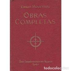 Libros: EMILIO MOLA VIDAL. OBRAS COMPLETAS - MOLA VIDAL, EMILIO. Lote 180132207