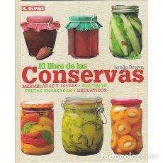 Libros: EL LIBRO DE LAS CONSERVAS. MERMELADAS Y JALEAS. CHUTNEYS FRUTAS ENVASADAS. ENCURTIDOS - BROWN, LYNDA. Lote 180132220