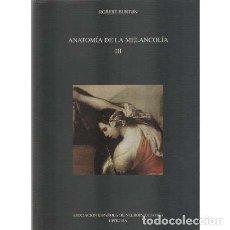 Libros: ANATOMÍA DE LA MELANCOLÍA. TOMO III - BURTON, ROBERT. Lote 180132226