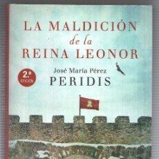 Libros: ESPASA: LA MALDICION DE LA REINA LEONOR POR JOSE MARIA PEREZ (PERIDIS). 2A EDICION. Lote 180146718