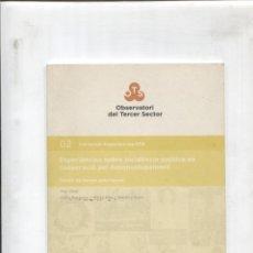Libros: COL-LECCIO EXPERIENCIES OTS NUMERO 02: SOBRE INCIDENCIA POLITICA EN COOPERACIO PEL DESENVOLUPAMENT. Lote 180146942