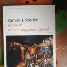 Libros: RAMÓN J. SENDER - RÉQUIEM POR UN CAMPESINO ESPAÑOL. Lote 180170456