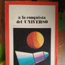 Libros: A LA CONQUISTA DEL UNIVERSO. Lote 180170712