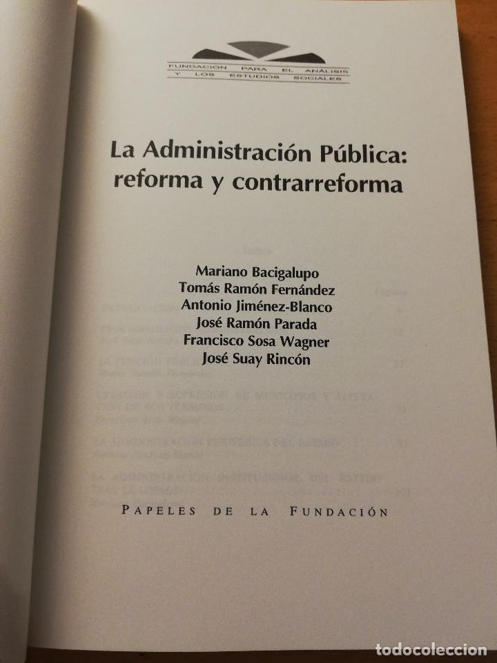 Libros: LA ADMINISTRACIÓN PÚBLICA: REFORMA Y CONTRARREFORMA (ANTONIO JIMÉNEZ - BLANCO / JOSÉ RAMÓN PARADA) - Foto 2 - 180174963