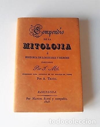 COMPENDIO DE LA MITOLOJÍA Ó HISTORIA DE LOS DIOSES Y HÉROES FABULOSOS (Libros sin clasificar)