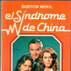 Libros: SINDROME DE CHINA - WOHL, BURTON. Lote 105505892
