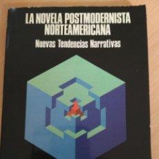 Libros: LA NUEVA NOVELA POSTMODERNISTA NORTEAMERICANA: NUEVAS TENDENCIAS NARRATIVAS. Lote 180328463