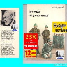 Libros: LILIT Y OTROS RELATOS - PRIMO LEVI - PENÍNSULA / NARRATIVA - EXCELENTE - HOLOCAUSTO SHOAH AUSCHWITZ. Lote 180333695