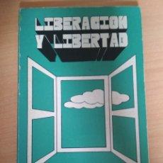 Libros: FEDERICO PASTOR RAMOS- LIBERACIÓN Y LIBERTAD. Lote 180346112