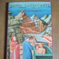 Libros: GUIDO CAVALCANTI - CANCIONERO. Lote 180347745