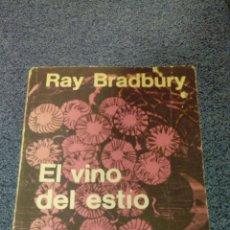 Libros: EL VINO DEL ESTIO. RAY BRADBURY. 1968. Lote 180417967