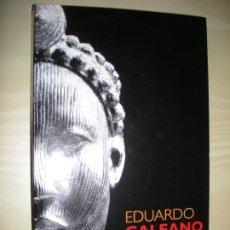 Libros: ESPEJOS UNA HISTORIA CASI UNIVERSAL - EDUARDO GALEANO. Lote 180443616
