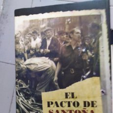 Libros: EL PACTO DE SANTOÑA 1937 XUAN CANDADO. Lote 180443673