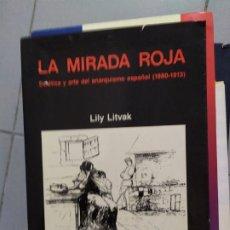 Libros: LA MIRADA ROJA LILY LITVAK. Lote 180443748