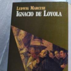 Libros: IGNACIO DE LOYOLA LUDWING MARCUSE. Lote 180445478