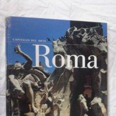 Libros: CAPITALES DEL ARTE, ROMA, EDITORIAL ELECTA, TAPA DURA, BUEN ESTADO. Lote 180450058