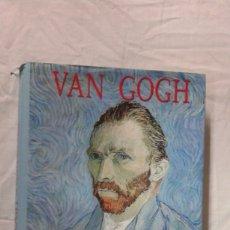 Libros: VAN GOGH LA FUERZA DEL COLOR, VICTORIA SOTO, EDITA LIBSA, BUEN ESTADO. Lote 180453656