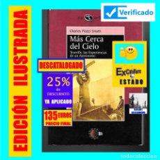 Libros: MÁS CERCA DEL CIELO - TENERIFE, LAS EXPERIENCIAS DE UN ASTRÓNOMO - CHARLES PIAZZI SMYTH - CANARIAS. Lote 180460677