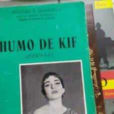 Libros: HUMO DE KIF ANTONIO R GUARDIOLA . Lote 180509967