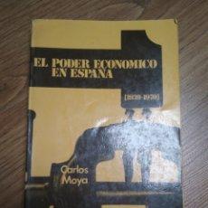 Libros: CARLOS MOYA - EL PODER ECONÓMICO DE ESPAÑA (1939-1970). Lote 180510072
