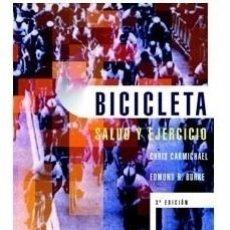 Libros: BICICLETA SALUD Y EJERCICIO - BURKE/ CARMICHAEL - PAIDOTRIBO - CARMICHAEL / BURKE. Lote 180544033
