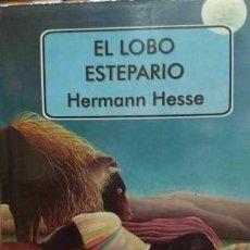 Libros: EL LOBO ESTEPARIO - HERMANN HESSE - HERMANN HESSE. Lote 180614597
