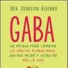 Libros: GABA - GEORGINA ALBERRO - EDITORIAL URANO - GEORGINA ALBERRO. Lote 180645132