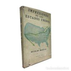 Libros: IMPRESIONES DE LOS ESTADOS UNIDOS 1943 - NICOLAS REPETTO. Lote 180661248