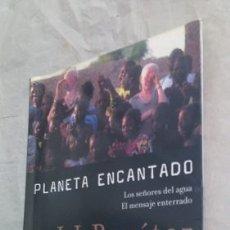 Libros: PLANETA ENCANTADO J J BENITEZ - J.J. BENÍTEZ. Lote 180763857
