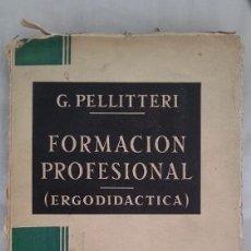 Libros: PELLITTERI - FORMACION PROFESIONAL. Lote 180792006