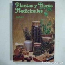 Libros: PLANTAS Y FLORES MEDICINALES 2 - POLETTI - PARRAMON - ALDO POLETTI. Lote 180797746