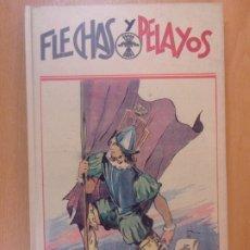 Libros: FLECHAS Y PELAYOS / AGUALARGA. TOMO 6. Lote 180860585