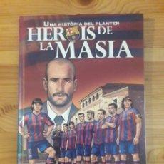 Libros: UNA HISTORIA DEL PLANTER HEROIS DE LA MASIA BARÇA FC BARCELONA. Lote 147089402