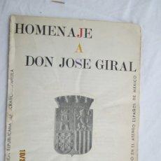 Libros: HOMENAJE A DON JOSE GIRAL - MEXICO 1963 - ED. ACCIÓN REPUBLICANA DEMOCRÁTICA ESPAÑOLA. . Lote 180898268