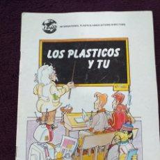 Libros: LIBRETO LOS PLÁSTICOS Y TÚ 1988. Lote 180904008
