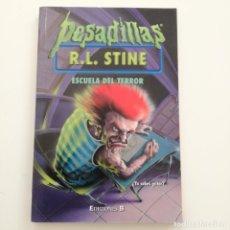 Livros em segunda mão: PESADILLAS 2000 15:ESCUELA TERRO - STINE, R.L.. Lote 180909098