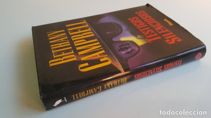 Libros: BETHANY CAMPBELL TESTIGOS SILENCIOSOS - 16X23.CM APROX - Foto 2 - 180973070