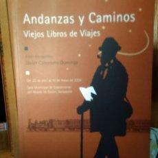 Libros: ANDANZAS Y CAMINOS, VIEJOS LIBROS DE VIAJES, FONDO BIBLIOGRÁFICO DE JAVIER CABORNERO DOMINGO. Lote 181005875