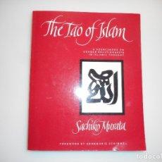 Libros: SACHIRO MURATA THE TAO OF ISLAM (INGLÉS) Y96739. Lote 181327953