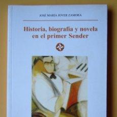 Livros em segunda mão: HISTORIA, BIOGRAFÍA Y NOVELA EN EL PRIMER SENDER - JOSÉ MARÍA JOVER ZAMORA. Lote 181330137