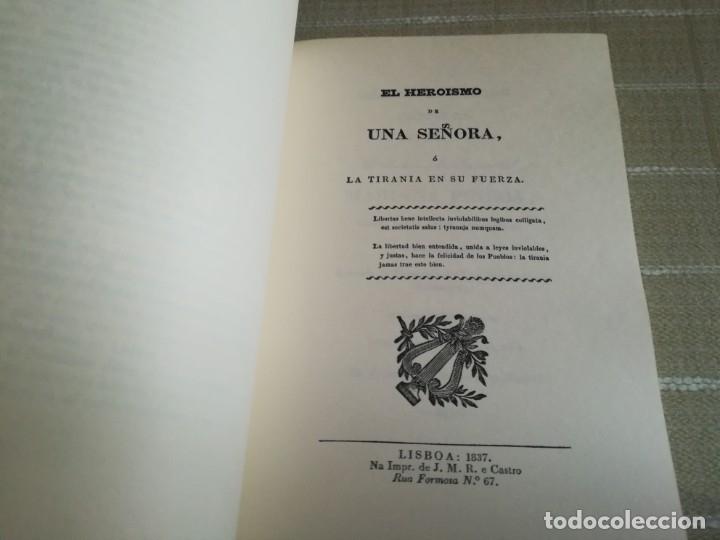 Libros: EL HEROÍSMO DE UNA SEÑORA DRAMA HISTÓRICO ORIGINAL DEDICADO MARIA PINEDA 1837 PORTUGAL FACSÍMIL 1981 - Foto 2 - 181556347