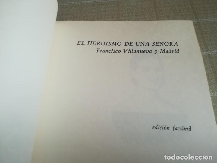 Libros: EL HEROÍSMO DE UNA SEÑORA DRAMA HISTÓRICO ORIGINAL DEDICADO MARIA PINEDA 1837 PORTUGAL FACSÍMIL 1981 - Foto 4 - 181556347