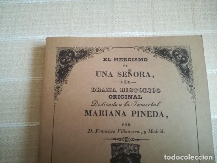 Libros: EL HEROÍSMO DE UNA SEÑORA DRAMA HISTÓRICO ORIGINAL DEDICADO MARIA PINEDA 1837 PORTUGAL FACSÍMIL 1981 - Foto 6 - 181556347