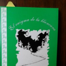 Libros: EL ENIGMA DE LA BLANCURA. Lote 181564046