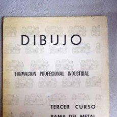 Libros: DIBUJO. FORMACIÓN PROFESIONAL INDUSTRIAL. Lote 181628611