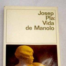 Libros: VIDA DE MANOLO CONTADA POR ÉL MISMO. Lote 181666727