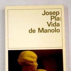 Libros: VIDA DE MANOLO CONTADA POR ÉL MISMO. Lote 181735966