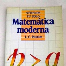 Libros: MATEMÁTICA MODERNA. Lote 181781366