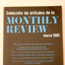 Libros: SELECCIÓN DE ARTÍCULOS DE LA MONTHLY REVIEW: MARZO 1985. Lote 194376427