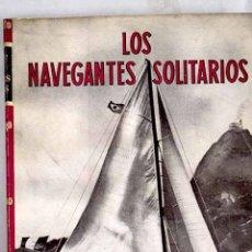 Livres: LOS NAVEGANTES SOLITARIOS. Lote 181830910